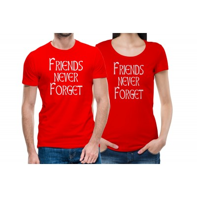 Friend Never Forget T-shirt for Friends