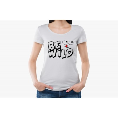 Be Wild Half Sleeve T-shirt