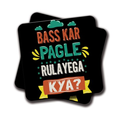 Bas kar Pagle Coaster - Set Of 2 (4 inch x 4 inch)
