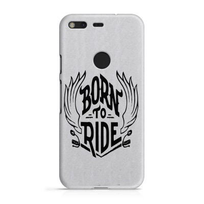 Born To Ride Case For Google Pixel 3XL