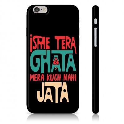 Isme Tera Ghata Mera Kuch Nahi Jata Case For  Samsung Galaxy S9