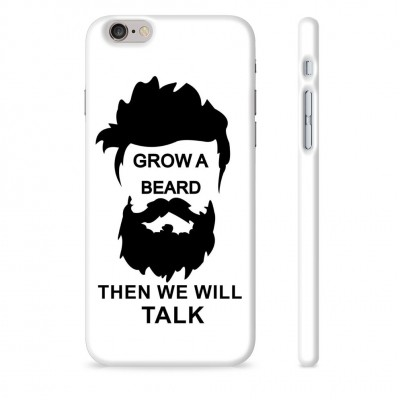 Grow A Beard Then We Will Talk Case For  Samsung Galaxy S9