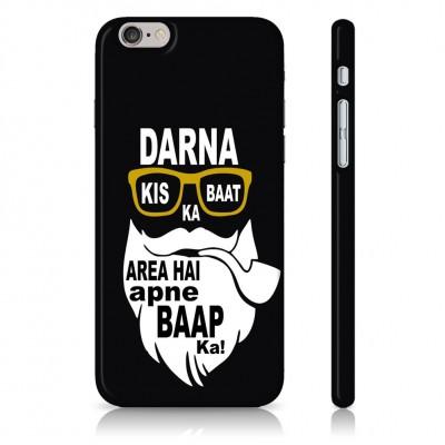 Darna Kis Baat Ka, Area Hai Apne Baap Ka! Case For  Samsung Galaxy S9