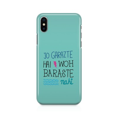 Jo Garazte Hai Who Baraste Nahi Case For IPHONE XS MAX