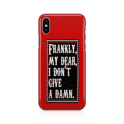 Frankly My Dear, I Don'T Give A Damn Case For IPHONE XS MAX