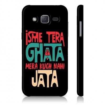 Isme Tera Ghata Mera Kuch Nahi Jata Case For  Samsung Galaxy J7 Pro